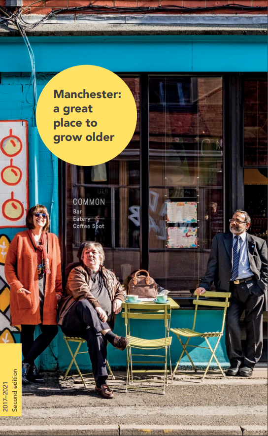 Manchester: A Great Place to Grow Old